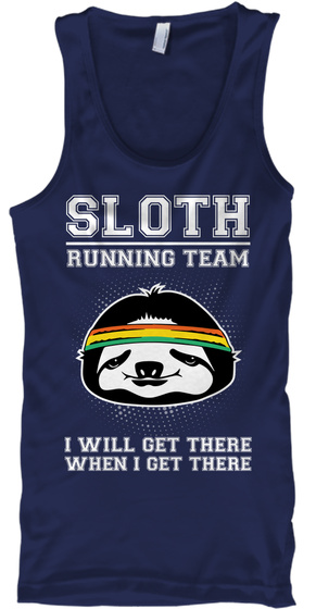 Sloth Running Team I Will Get There When I Get There Navy T-Shirt Front