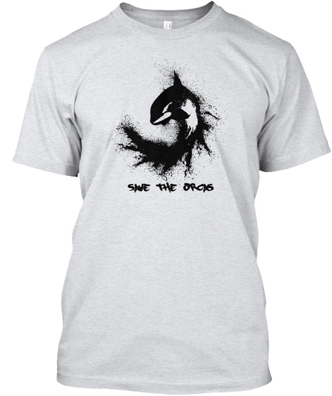 Save The Orcys Ash T-Shirt Front