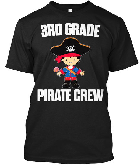 3rd Grade Pirate Crew Black T-Shirt Front