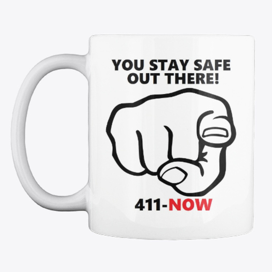 Stay Safe Out There Products From 411 NOW