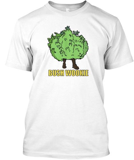 Bush Wookie White T-Shirt Front