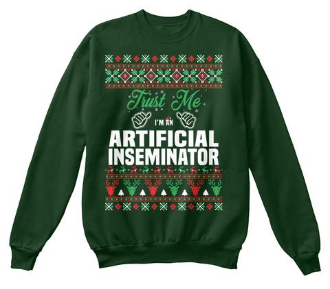 Trust Me I'm An Artificial Inseminator Deep Forest  T-Shirt Front