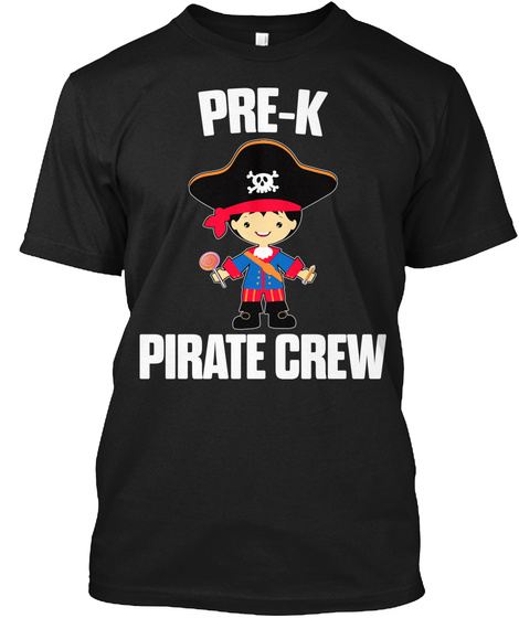 Pre K Pirate Crew Black T-Shirt Front