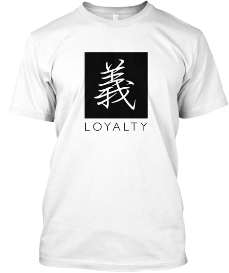 Loyalty Chinese Symbol Products Teespring