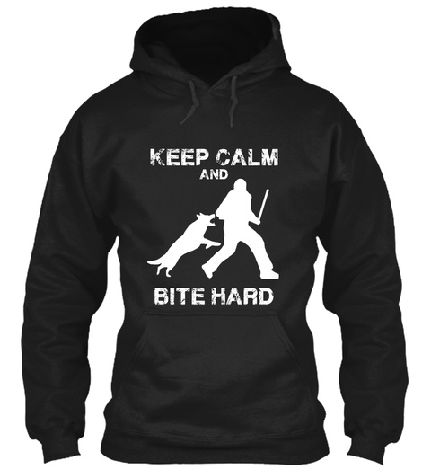 Keep Calm And Bite Hard! Black T-Shirt Front