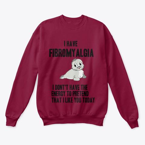 Fibromyalgia No Energy Cardinal  Sweatshirt Front