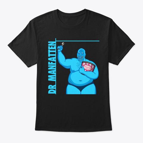 Dr Manfatten Black T-Shirt Front