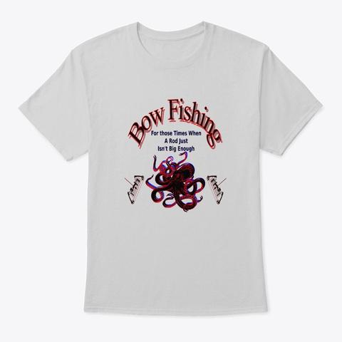 Bow Fishing   Kraken Light Steel T-Shirt Front