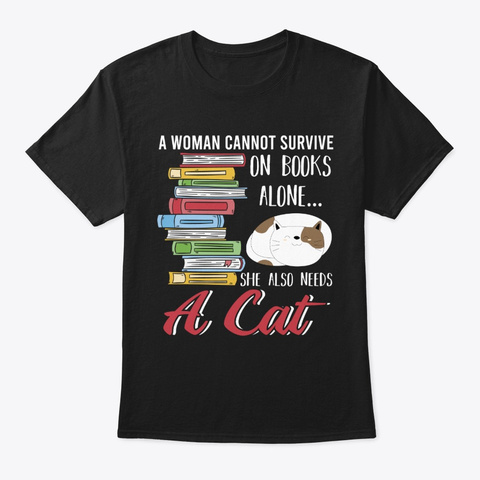 Books And Cats Book Nerd And Book Lover  Black T-Shirt Front