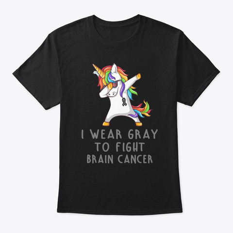 I Wear Gray For Someone Brain Cancer Black T-Shirt Front