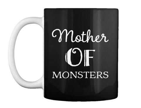 Mother Of Monsters Halloween Mug Black T-Shirt Front