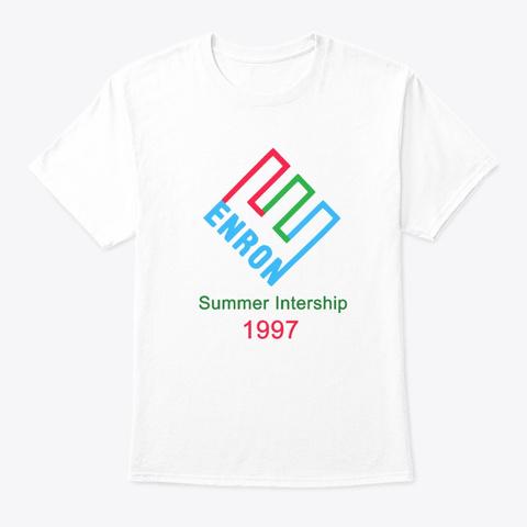 Enron Summer Internship Shirt White T-Shirt Front