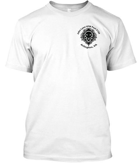 John Lyon Vfw Post 3150 Arlington, Va White T-Shirt Front