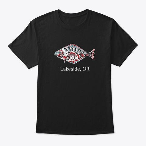 Lakeside Or Halibut Fish Pnw Black T-Shirt Front