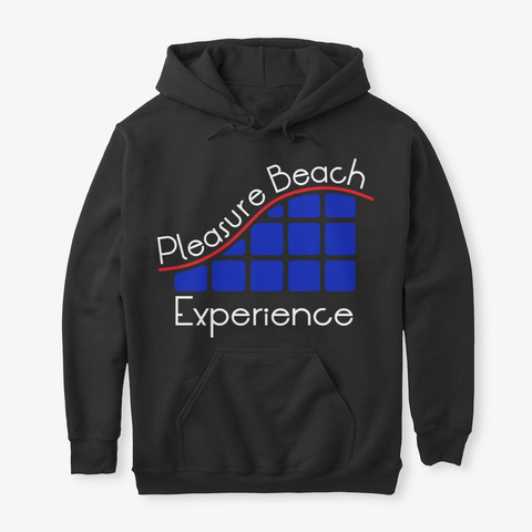 Pleasure Beach Experience Hoodie Black T-Shirt Front