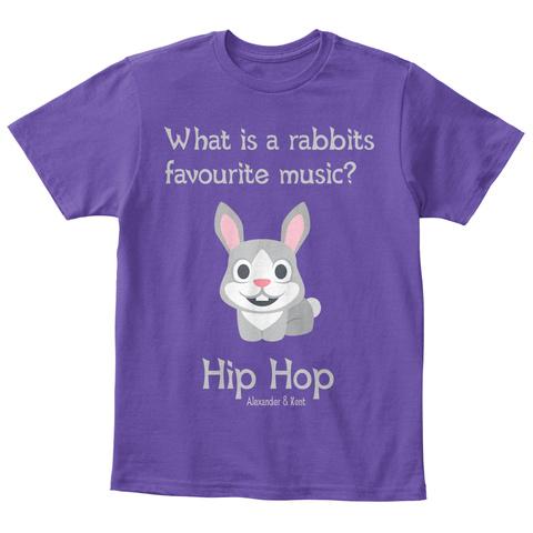 What Is A Rabbits  Favourite Music? Hip Hop Alexander & Kent Purple  T-Shirt Front