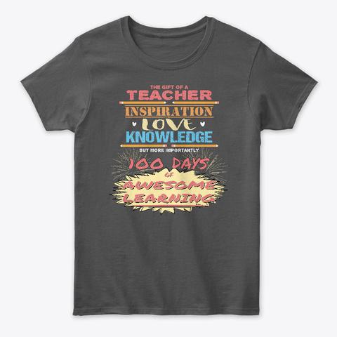 Gift Of A Teacher Charcoal T-Shirt Front