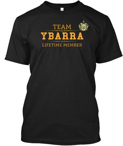 Team Ybarra Lifetime Member Black T-Shirt Front
