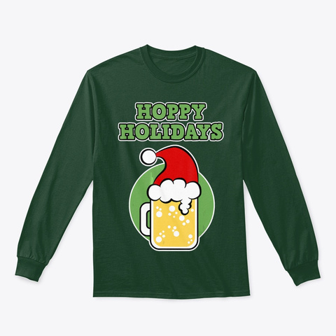 Christmas Beer Hoppy Holidays T Shirt Forest Green T-Shirt Front