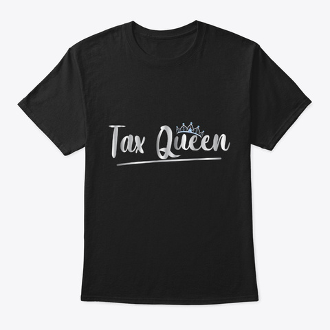 Tax Queen Black T-Shirt Front