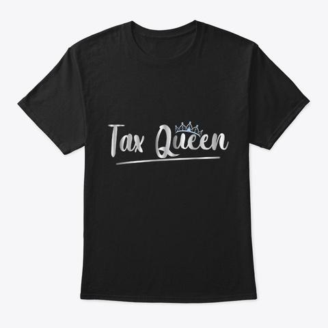Tax Queen Black T-Shirt Front
