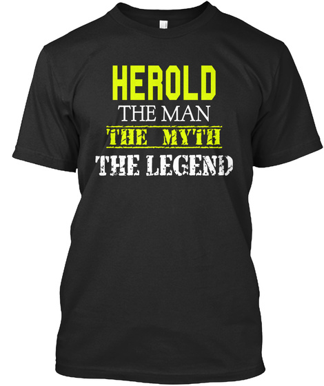 Herold The Man The Myth The Legend Black T-Shirt Front