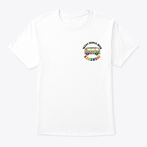 Treat People With Kindness Collection White T-Shirt Front
