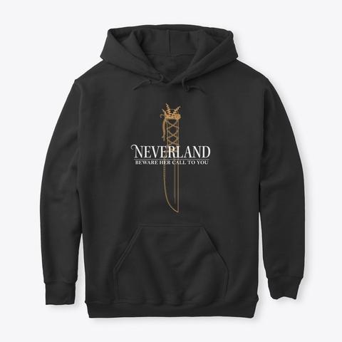 'beware Her Call' Neverlander Hoodie Black T-Shirt Front