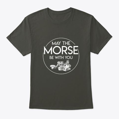 May Morse Be With You Cool Ham Radio Gif Smoke Gray T-Shirt Front