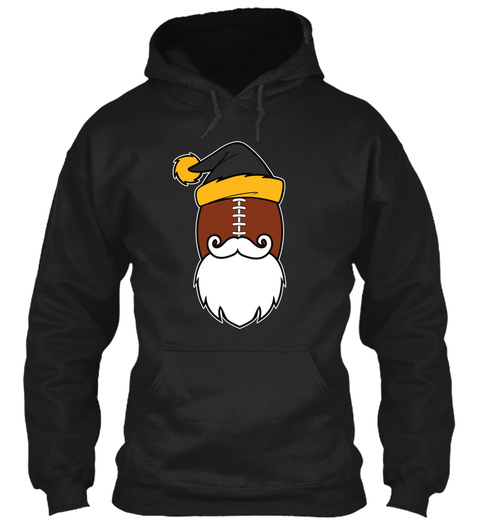 Steel City Santa Hoodies 🎄🎅🎁$29.99 😳 Black T-Shirt Front