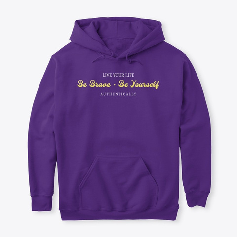 Be Brave, Be Yourself Purple T-Shirt Front