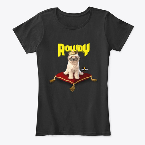 Rowdy, The Super Dog  Black T-Shirt Front