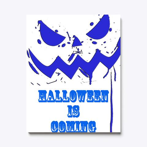 Halloween Is Coming Pumpkin T Shirt White T-Shirt Front