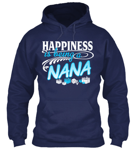 Happiness Is Being A Nana  Navy Sweatshirt Front
