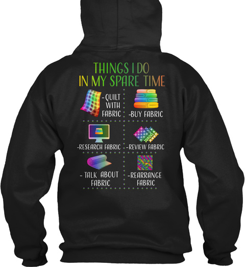 Things I Do In My Spare Time Black T-Shirt Back