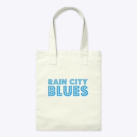 Rain City Blues Natural T-Shirt Front