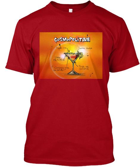 Cosmopolitan Cranberry Juice Lemon Sugar Deep Red T-Shirt Front