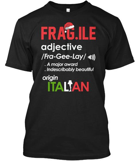 Fragile Italian Black T-Shirt Front