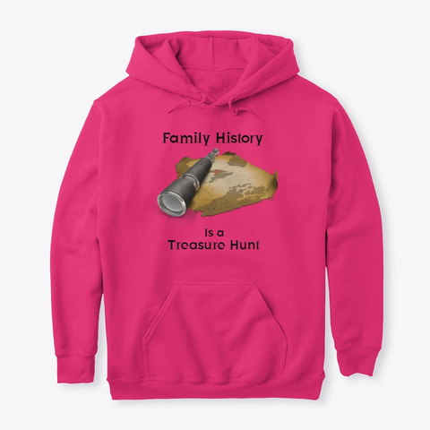 Family History Is A Treasure Hunt Heliconia T-Shirt Front