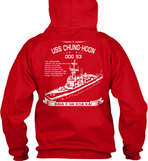Uss Chung Hoon Ddg 93 Imua E Na Koa Kai Red T-Shirt Back