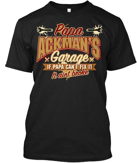 Papa Ackman's Garage Black T-Shirt Front