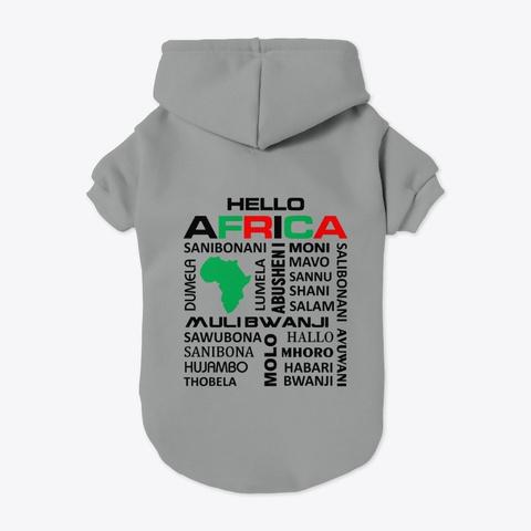 Hello Africa Grey T-Shirt Back