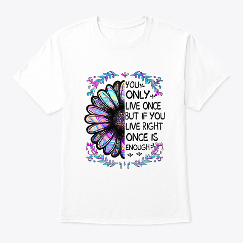 Flower Children Live Once Costume White T-Shirt Front