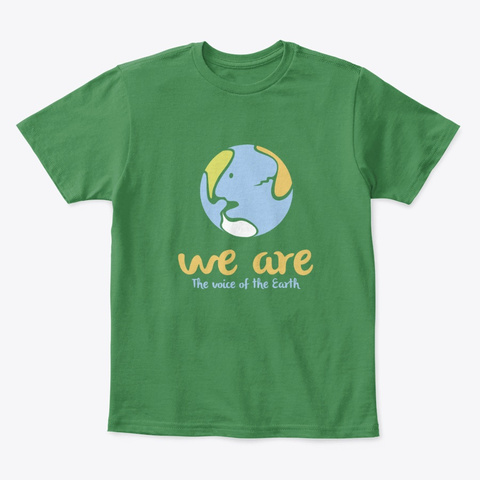 We Are Kelly Green  T-Shirt Front