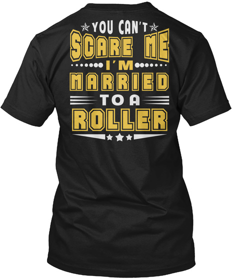 Married To Roller Thing Shirts Black T-Shirt Back