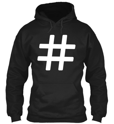 Hoodie Hashtag Black Camiseta Front