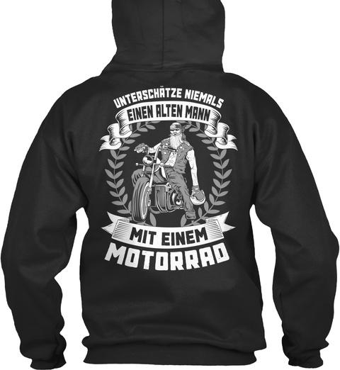 Unterschatze Niemals Einen Alten Mann Mit Einem Motorrad Jet Black T-Shirt Back