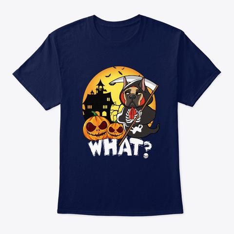 What Happen Great Dane Halloween T Shirt Navy T-Shirt Front
