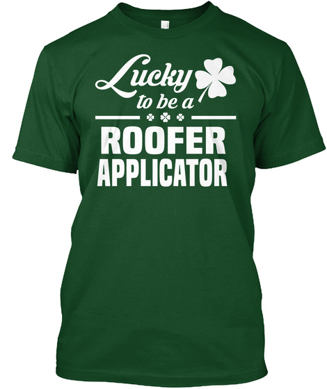 Roofer Applicator Deep Forest T-Shirt Front