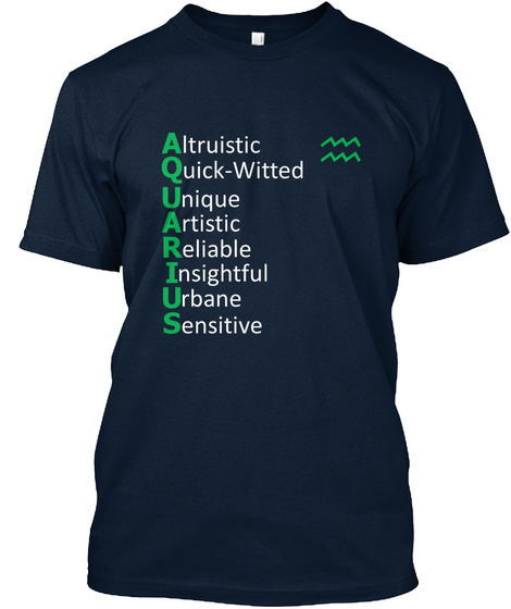 Altruistic Quick Witted Unique Artistic Reliable Insightful Urbane Sensitive New Navy T-Shirt Front
